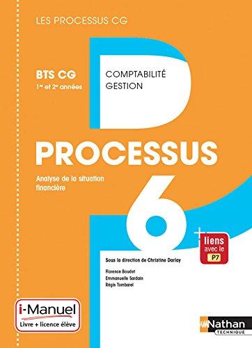 Processus 6 - BTS CG 1re et 2e années Broché – 2 mai 2017 Florence Boudet Emmanuelle Sardain Régis Tombarel Christine Darlay