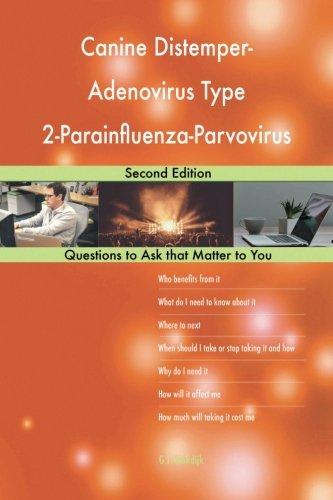 Canine Distemper-Adenovirus Type 2-Parainfluenza-Parvovirus Vaccine; Second Edit
