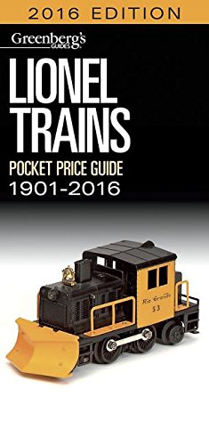 Lionel Pocket Price Guide 1901 2016  Greenbergs Pocket Price Guide Lionel Trains