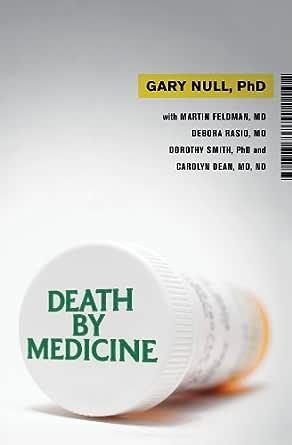 Death by Medicine (English Edition) eBook: Null, Gary, Feldman, Martin,  Rasio, Debora, Dean, Carolyn: Amazon.es: Tienda Kindle