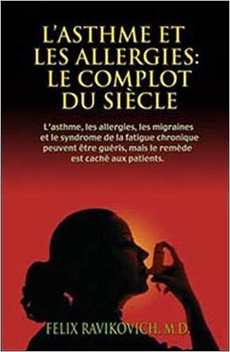 Amazon.fr - L'Asthme et Les Allergies: Le Complot Du Siecle ...