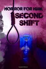 Horror for Hire: Second Shift Paperback