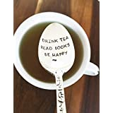 Drink Tea Read Books Be Happy - Hand Stamped Spoon - Tea Drinker - Engraved Teaspoon