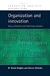 Organization and Innovation (Issues in Society)