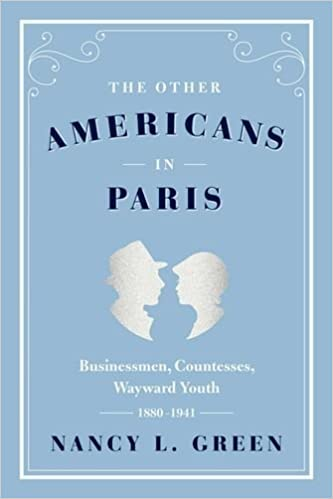 Book The Other Americans in Paris: Businessmen, Countesses, Wayward Youth, 1880-1941