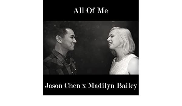 Amazon.com: All Of Me: Jason Chen & Madilyn Bailey: MP3 Downloads