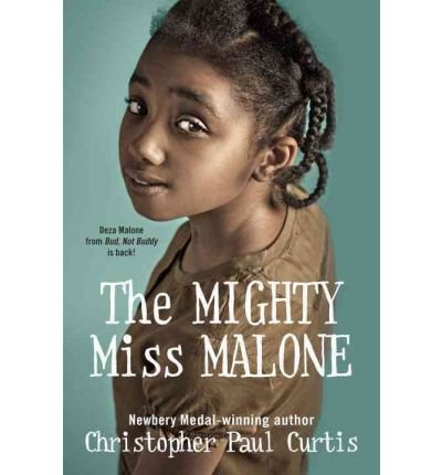 [ The Mighty Miss Malone By Curtis, Christopher Paul ( Author ) Hardcover 2012 ]