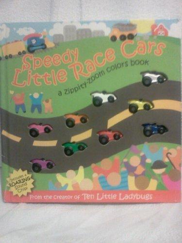 Speedy Little Race Cars (Speedy Race)
