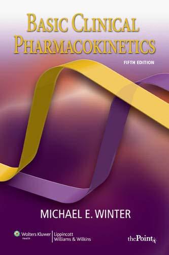 Basic Clinical Pharmacokinetics (Basic Clinical...