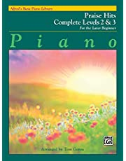 Alfred's Basic Piano Library Praise Hits Complete, Bk 2 and 3: For the Later Beginner (Volume 23)
