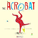 The Acrobat (Child's Play library) by Alborozo (2013-08-30)