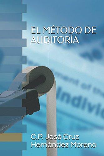 AUDITORA: El mtodo bsico de su prctica (Spanish Edition)