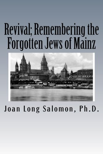 Revival; Remembering the Forgotten Jews of Mainz: Joan Long
