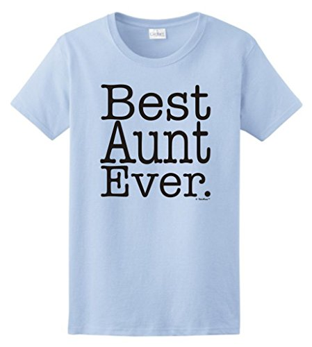Aunt Shirt Best Aunt Ever Ladies T-Shirt Medium Light Blue