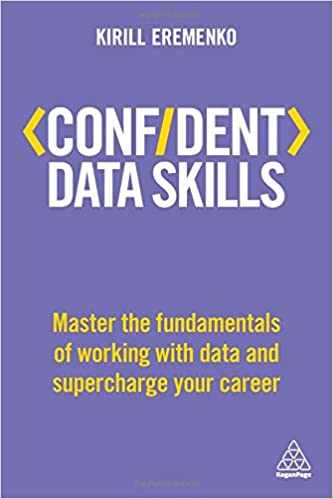 Free download confident data skills master the fundamentals of ebook confident data skills master the fundamentals of working with data and supercharge your career confident series tags fandeluxe Choice Image