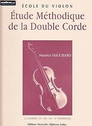 Etude méthodique de la double corde - Volume 2 - violon
