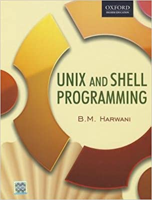 Unix & Shell Programming )] [Author: B  M  Harwani] - Ebooks