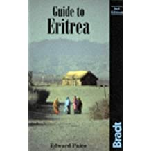 Guide to Eritrea (Bradt Travel Guide Eritrea) by Edward Paice (1996-05-01)