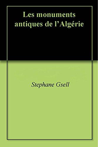 Les monuments antiques de l'Algérie (French Edition)