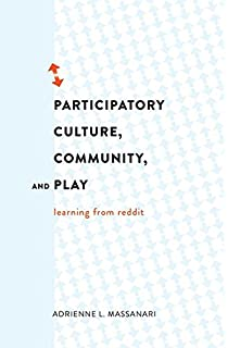 Participatory culture community and play learning from reddit participatory culture community and play learning from reddit digital formations malvernweather Gallery