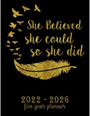 2022-2026 Five Year Planner - She Believed She Could So She Did: Large 8.5'' x 11'' 2022-2026 5 Years Monthly Planner, 60 Months Calendar, 2022 2023 2024 2025 2026