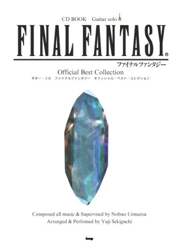 Final Fantasy Guitar Solo Official Best Collection Sheet Music with CD (Guitar Solo Final Fantasy Official Best Collection)