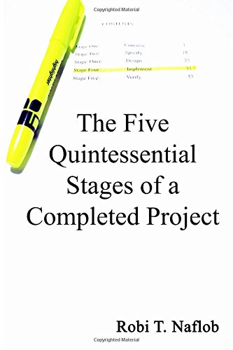 Download The Five Quintessential Stages of a Completed Project pdf epub