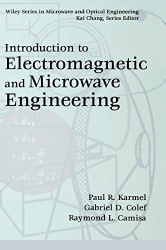Introduction to Electromagnetic and Microwave Engineering (Wiley Series in Microwave and Optical Engineering)