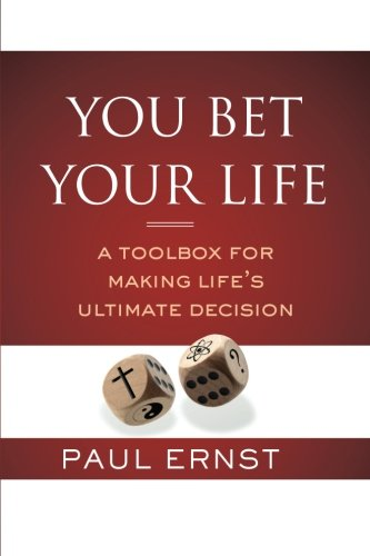 You Bet Your Life: A Toolbox for Making Life's Ultimate Decision