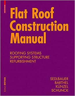 Book Flat Roof Construction Manual: Materials. Design. Applications