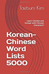 Korean-Chinese Word Lists 5000: Learn Chinese and Korean with Chinese characters! Paperback