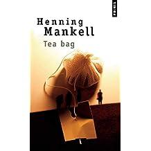 Tea-Bag [ancienne édition]