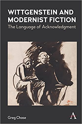 Book Cover for Wittgenstein and Modernist Fiction: The Language of Acknowledgment