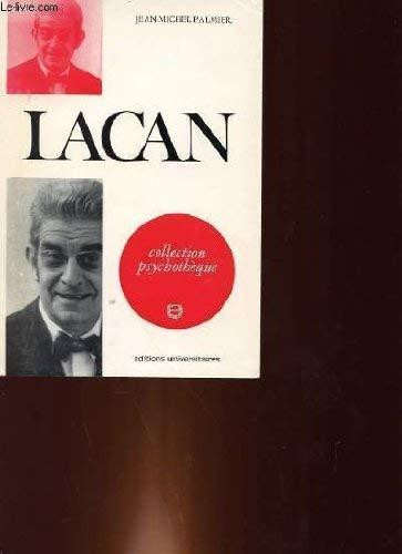 Lacan Broché – 1 janvier 1970 JEAN-MICHEL PALMIER UNIVERSITAIRES B002DZUSUW