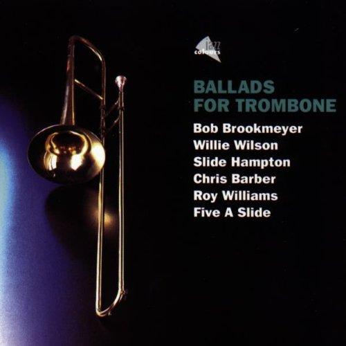 (Ballads for Trombone)
