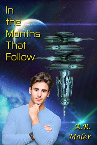 In the Months That Follow