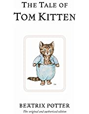 The Tale of Tom Kitten: The original and authorized edition: 8
