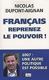 Image de Français, reprenez le pouvoir ! (French Edition)