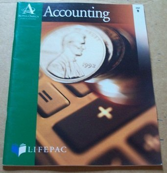Accounting LIFEPAC Unit 9 Payroll Accounting, Taxes and Reports