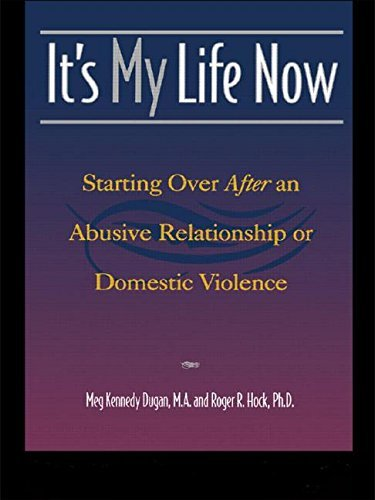 By Meg Kennedy Dugan - It's My Life Now: Starting Over After an Abusive Relationship or (2000-05-13) [Paperback] pdf epub