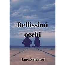 Bellissimi occhi (Italian Edition)