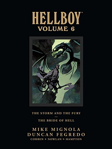 Hellboy Library Edition, Volume 6: The Storm and The Fury and The Bride of Hell