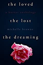 The Loved, The Lost, The Dreaming (The Nightmare Cycle)
