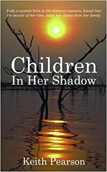 Children in Her Shadow by Keith Pearson (2011-04-13)