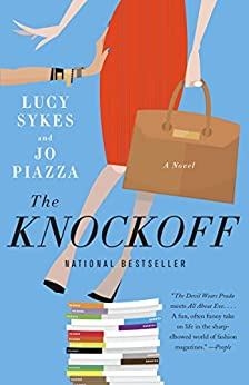 The Knockoff: A Novel by [Sykes, Lucy, Piazza, Jo]