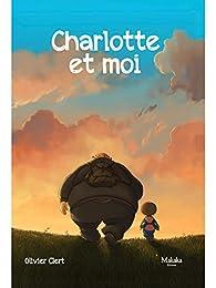Charlotte et moi, tome 1 par Olivier Clert