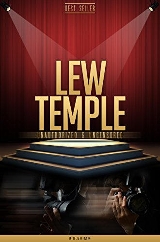 Lew Temple Unauthorized & Uncensored (All Ages Deluxe Edition with Videos)