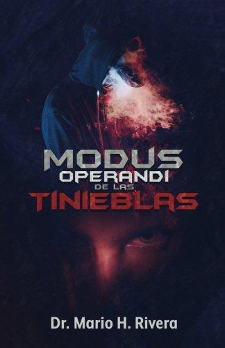 Modus Operandi De Las Tinieblas (Spanish Edition)