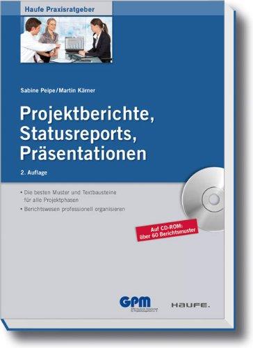 Projektberichte - Statusreports - Präsentationen
