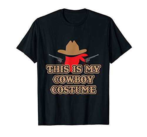 This is my cowboy costume t-shirt country western -